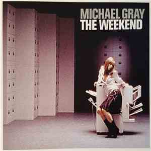Michael Gray - The Weekend mp3 flac download