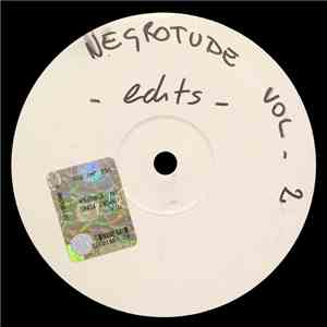 Negrotude - Negrotude Edits Vol 2 mp3 flac download