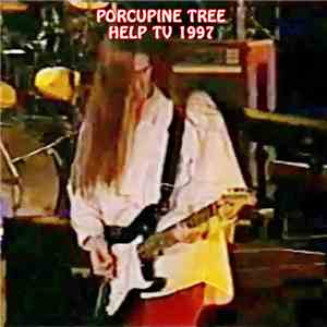 Porcupine Tree - Help TV 1997 mp3 flac download