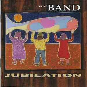 The Band - Jubilation mp3 flac download