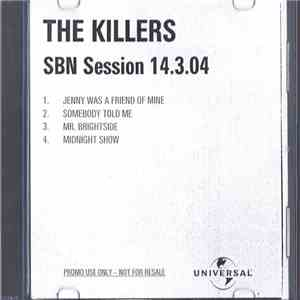 The Killers - The Killers SBN Session 14.3.04 mp3 flac download