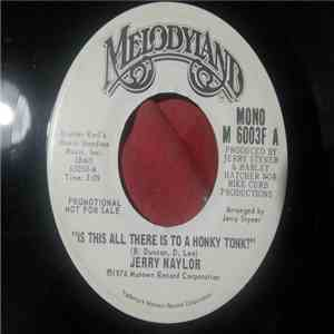 Jerry Naylor - Is This All There Is To A Honky Tonk? mp3 flac download