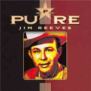 Jim Reeves - Pure mp3 flac download