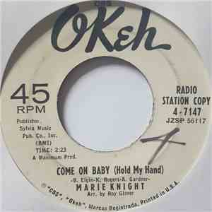 Marie Knight - Come On Baby (Hold My Hand) / What Kind Of A Fool (Do You Think I Am?) mp3 flac download