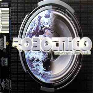 Robotnico - Answer Mother Earth mp3 flac download