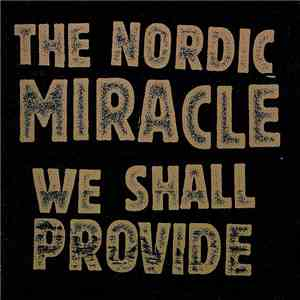 The Nordic Miracle - We Shall Provide mp3 flac download