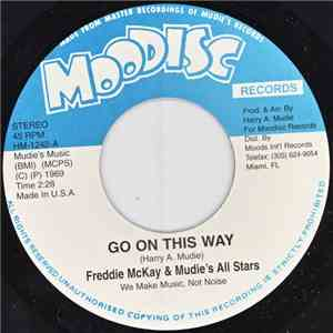 Freddie Mckay & Mudie's All Stars / Jo Jo Bennett & Mudie's All Stars - Go On This Way / Ten Steps To Soul mp3 flac download
