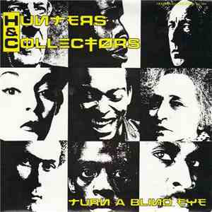 Hunters & Collectors - Turn A Blind Eye mp3 flac download