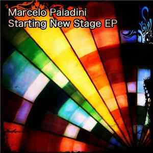 Marcelo Paladini - Starting New Stage EP mp3 flac download