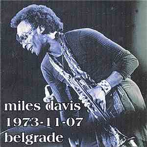 Miles Davis - 1973-11-07, Belgrade mp3 flac download