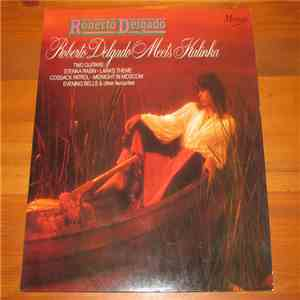 Roberto Delgado & His Orchestra - Roberto Delgado Meets Kalinka mp3 flac download
