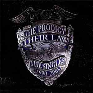 The Prodigy - Their Law - The Singles 1990-2005 mp3 flac download