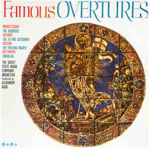 The Soviet State Radio Symphony Orchestra Conducted By Alexander Gauk - Famous Overtures mp3 flac download