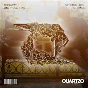 Ferrazzy - One More Time mp3 flac download