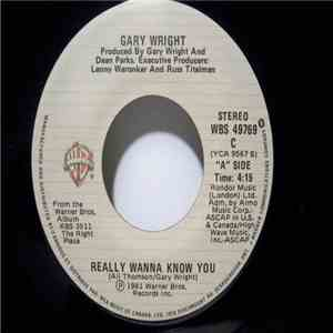 Gary Wright - Really Wanna Know You / More Than A Heartache mp3 flac download