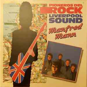 Manfred Mann - Pioneros Del Rock Liverpool Sound mp3 flac download