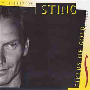 Sting - Fields Of Gold: The Best Of Sting 1984 - 1994 mp3 flac download