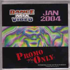 Various - Promo Only Dance Mix Video: January 2004 mp3 flac download