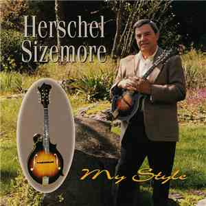 Herschel Sizemore - My Style mp3 flac download