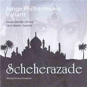 Junge Philharmonie Valiant, Nikolaj Rimsky-Korsakow - Scheherazade mp3 flac download