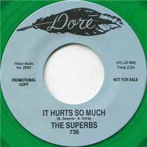 The Superbs  - It Hurts So Much / I Was Born When You Kissed Me mp3 flac download