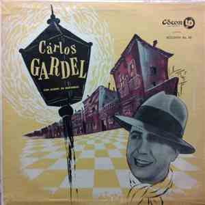 Carlos Gardel - Carlos Gardel Con Acompañamiento De Guitarras - Volumen No. 42 mp3 flac download