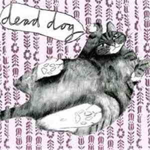Dead Dog  - Dead Dog mp3 flac download