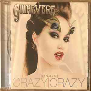 Guinevere - Crazy Crazy mp3 flac download