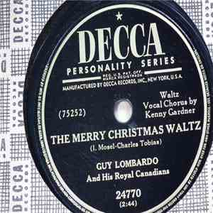 Guy Lombardo And His Royal Canadians - The Merry Christmas Waltz / An Old-Fashioned Tree mp3 flac download