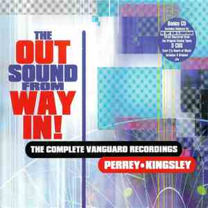 Perrey-Kingsley - The Out Sound From Way In! (The Complete Vanguard Recordings) mp3 flac download