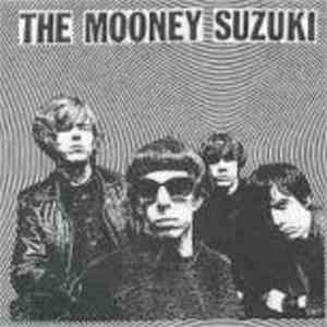 The Mooney Suzuki - Your Love Is A Gentle Whip mp3 flac download