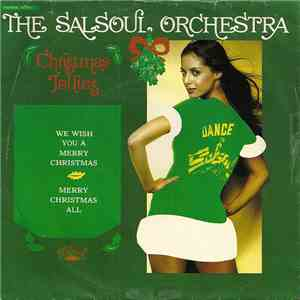 The Salsoul Orchestra - We Wish You A Merry Christmas / Merry Christmas All mp3 flac download