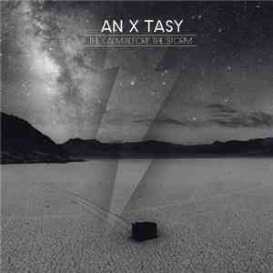 An X Tasy - The Calm Before The Storm mp3 flac download