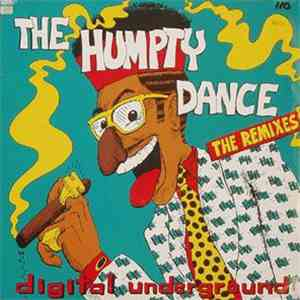 Digital Underground - The Humpty Dance (The Remixes) mp3 flac download
