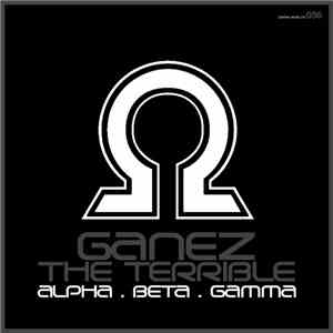 Ganez The Terrible - Omega Ep mp3 flac download