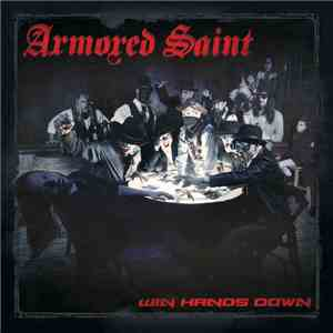 Armored Saint - Win Hands Down mp3 flac download