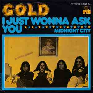Gold  - I Just Wonna Ask You mp3 flac download