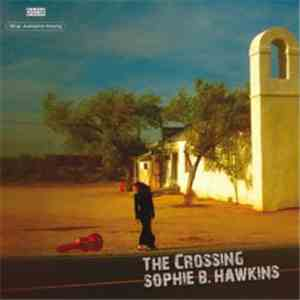 Sophie B. Hawkins - The Crossing mp3 flac download