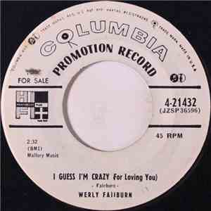 Werly Fairburn - I Guess I'm Crazy (For Loving You) / That Sweet Love Of Mine mp3 flac download