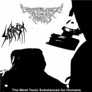 Disfigured Human Mind, Sete Star Sept - The Most Toxic Substances for Humans mp3 flac download