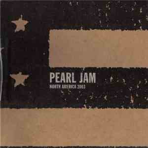 Pearl Jam - Hershey, PA - July 12th 2003 mp3 flac download