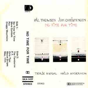 Pål Thowsen, Jon Christensen, Terje Rypdal, Arild Andersen - No Time For Time mp3 flac download