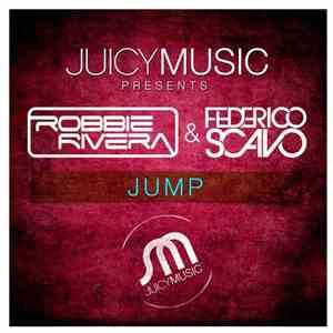 Robbie Rivera & Federico Scavo - Jump mp3 flac download
