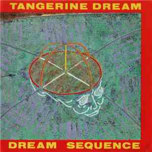 Tangerine Dream - Dream Sequence mp3 flac download