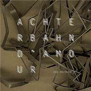 Achterbahn D'Amour - Odd Movements mp3 flac download