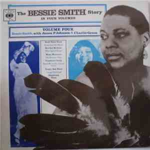 Bessie Smith With James P. Johnson & Charlie Green - The Bessie Smith Story - Vol. 4 mp3 flac download