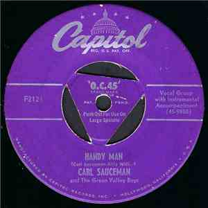Carl Sauceman And The Green Valley Boys - Handy Man / (Down That) Road To Love mp3 flac download