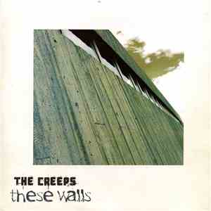 The Creeps  - These Walls mp3 flac download