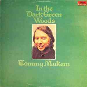 Tommy Makem - In The Dark Green Woods mp3 flac download