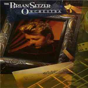Brian Setzer Orchestra - The Brian Setzer Orchestra mp3 flac download